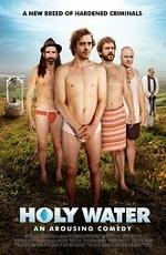 Смотреть фильм «Ограбление века» онлайн в хорошем качестве бесплатно и без регистрации | Holy Water (2010) HD 720
