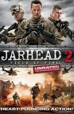 Морпехи 2 : Поле Огня / Jarhead 2: Field of Fire (2014) смотреть фильм онлайн в хорошем качестве hd
